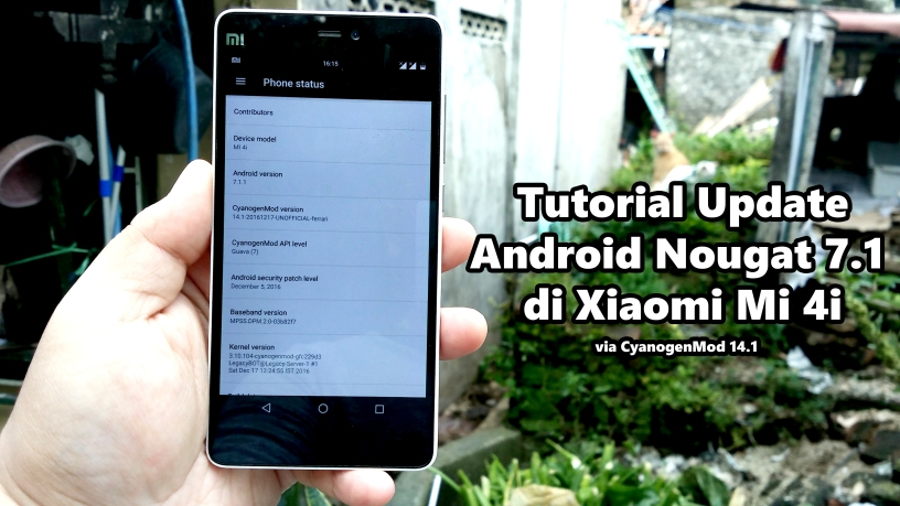 Tutorial Update Android Nougat 7 1 di Xiaomi Mi 4i – Catatan Rendy